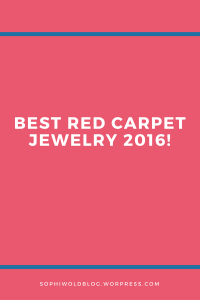 Best Red Carpet Jewelry 2016!Read more on www.sophiworldblog.com!
